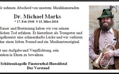 Wir nehmen Abschied von unserem Musikkameraden Dr. Michael Marks